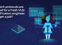 Which protocols are good for a fresh VLSI verification engineer to get a job?
