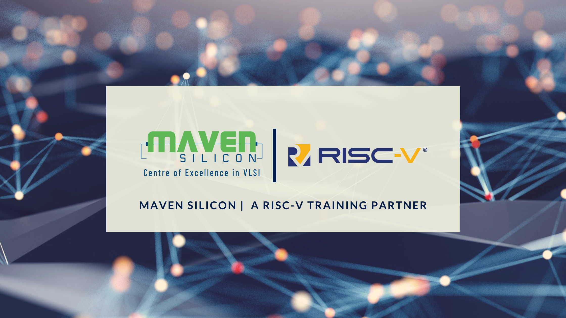 Maven Silicon – a RISC-V Training Partner