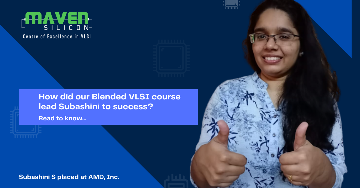 How did our Blended VLSI course lead Subashini to success?